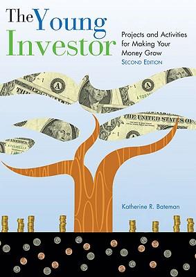 The Young Investor By Bateman, Katherine Roberta